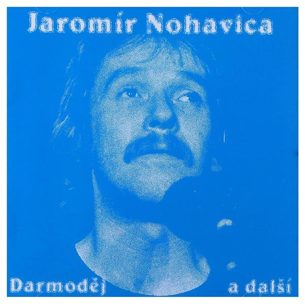 Jaromír Nohavica: Darmodej (Jaromír Nohavica)