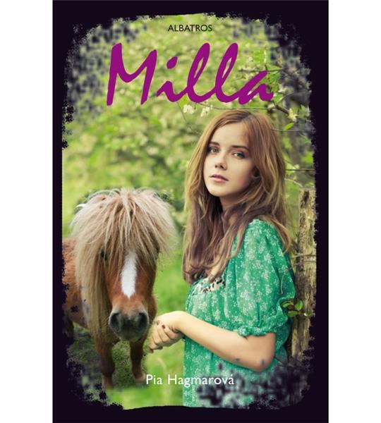 Milla (Pia Hagmarová)