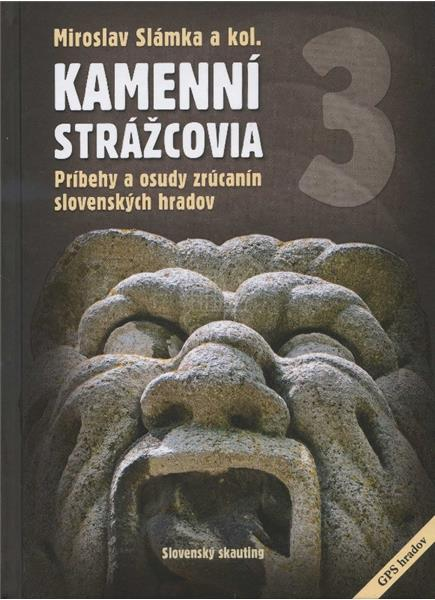 Kamenní strážcovia III. (Miroslav Slámka)