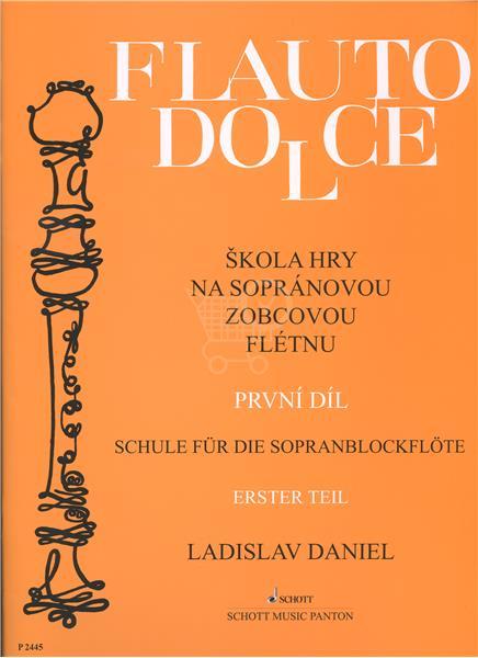 Flauto dolce - Škola hry na sopránovou zobcovou flétnu (1. díl) (Ladislav Daniel)
