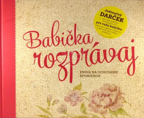 Babička rozprávaj (Monika Kopřivová)