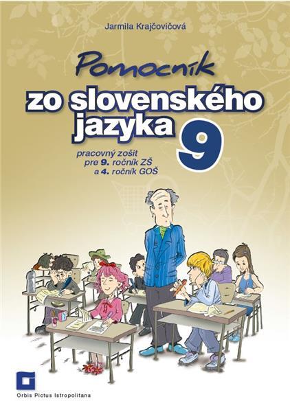 Pomocník zo slovenského jazyka pre 9. roč. ZŠ (Jarmila Krajčovičová)