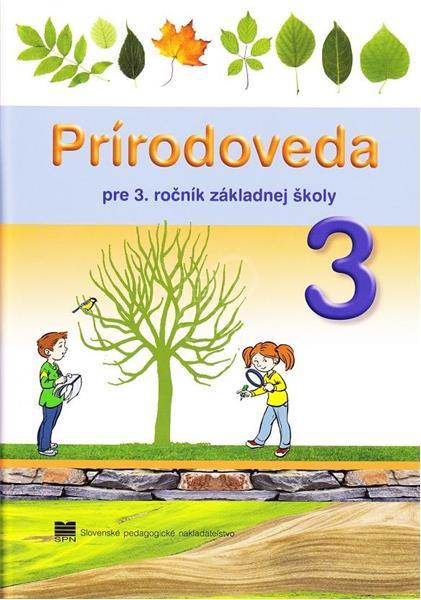 Prírodoveda pre 3. ročník základnej školy (A. Wiegerová, G. Česlová, J. Kopáčová)