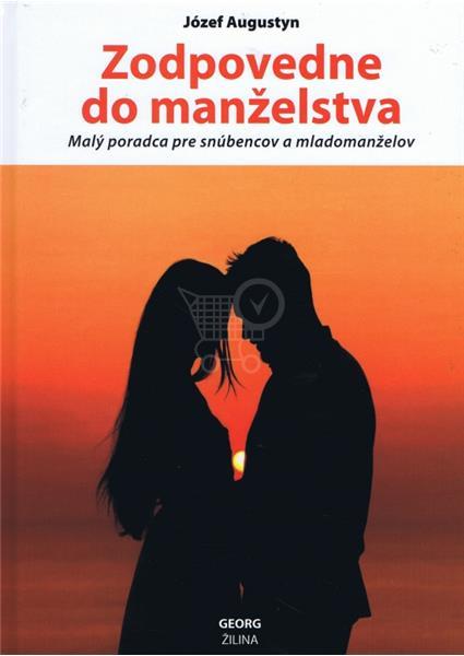 Zodpovedne do manželstva (Augustyn Józef) (Kniha)