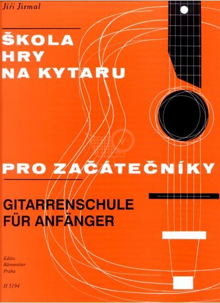 Škola hry na kytaru - pro začátečníky (Jiří Jirmal)