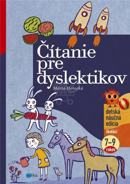 Čítanie pre dyslektikov - Jana Klaudová, Mária Horecká