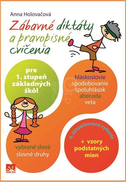 Diktáty a pravopisné Cvičenia (Anna Holovačová)