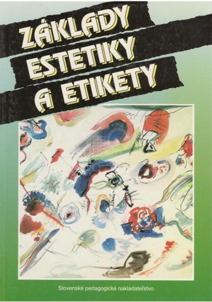 Základy estetiky a etikety (Erich Mistrík)