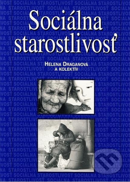 Sociálna Starostlivosť (Helena Draganová a kolektív autorov)