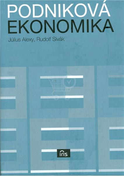 Podniková ekonomika (Július Alexy Rudolf Sivák)