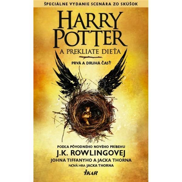 IKAR Harry Potter a prekliate dieťa - J.K. Rowlingová, Jack Thorne, John Tifanny