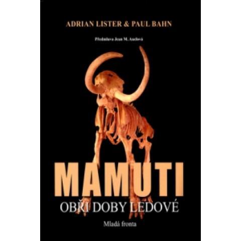 Mamuti (Adrian Lister, Paul Bahn)