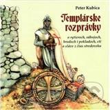 Templárske rozprávky (Peter Kubica)