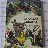 Macko Mrmláč valachom (Jaroslav Vodrážka)