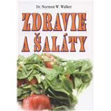 Zdravie a šaláty (Norman W. Walker)