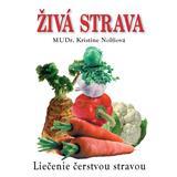 Živá strava (Kristine Nolfi)