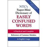 NTCs Super-mini Dictionary of Easily Confused Words : With Complete Examples of Correct Usage (WILLIAMS, DEBORAH K.)