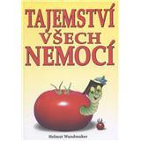 Tajemství všech nemocí (Helmut Wandmaker)