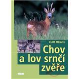 Chov a lov srnčí zvěře (Kurt Menzel)